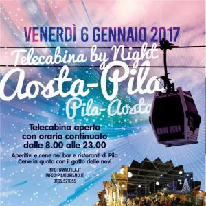Telecabina by night - il 6 gennaio 2017 Aosta e Pila son più vicine